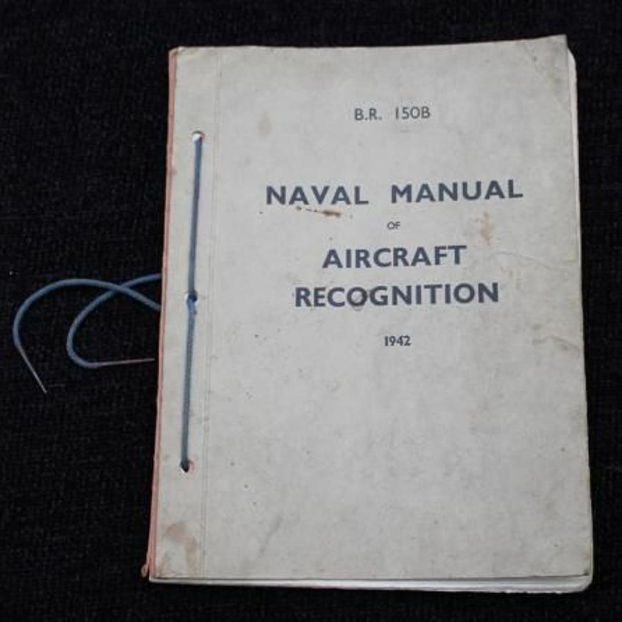 Naval Manuel Of Aircraft Recognition 1942 B.R.150B