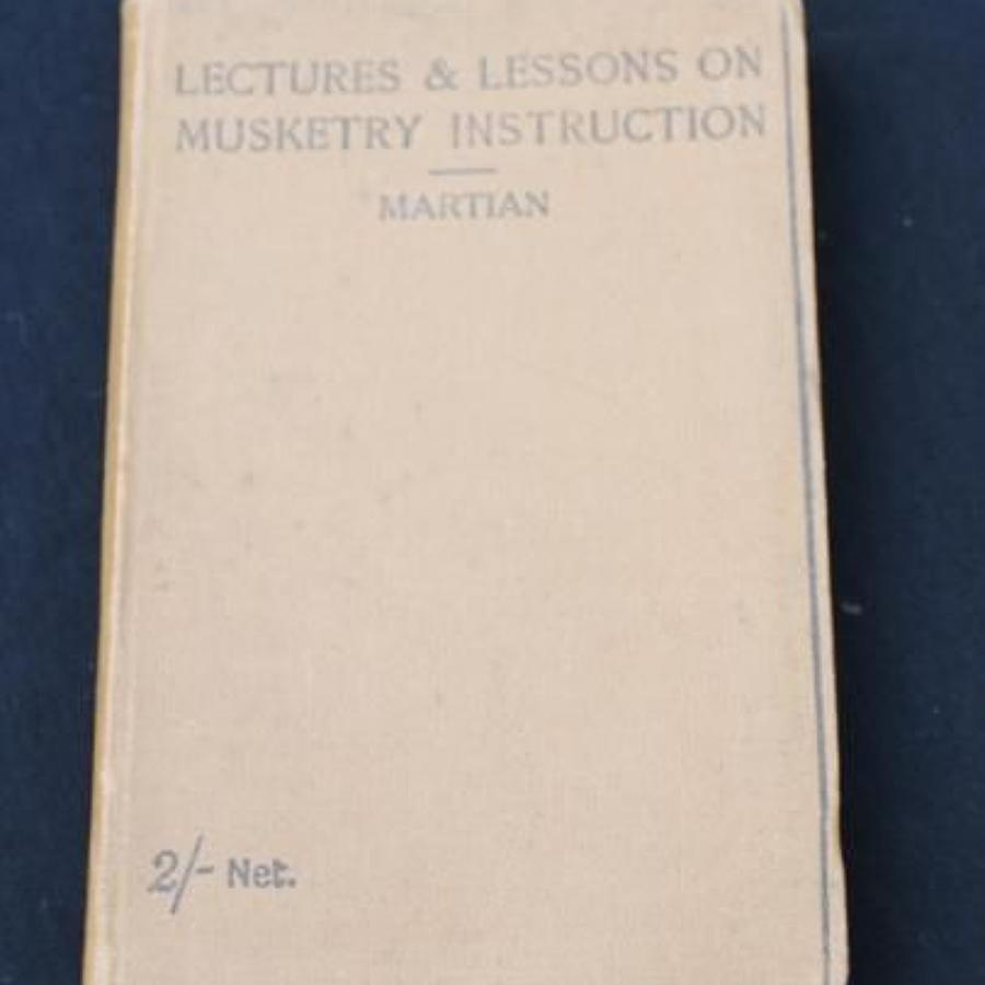 Lectures and Lessons on Musketry Instruction